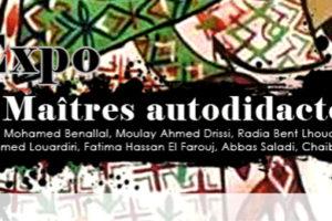 Expo «Maîtres Autodidactes» : Benallal, Drissi, Bent Lhoucine, Louardiri, Fatima El Farouj, Saladi et Chaibia à l'ONA, Rabat.