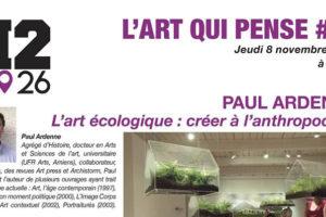 L'ART QUI PENSE #11, Conférence de Paul ARDENNE au H2/61.26, Casa (Maroc)