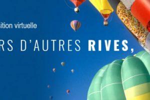 Expo virtuelle  : VERS D'AUTRES RIVES à  So Art Gallery (Casablanca).