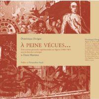 """Présentation ouvrage """"À peine vécues """" de Dominique Devigne et Denis Martinez (Ed APIC)"""