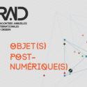 """""""Objet(s) Post-Numérique(s)"""" : 3ème Edition de RAID les 26, 27 et 28 avril 2017 à Tunis"""